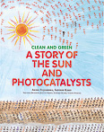 【CLEAN AND GREEN】A STORY OF THE SUN AND PHOTOCATALYSTS