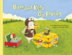 Bam and Kero Go Flying